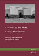 Assyromania and More