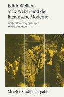 Max Weber und die literarische Moderne