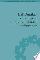 Latin American Perspectives On Science And Religion