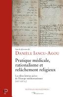 Pratique médicale, rationalisme et relâchement religieux