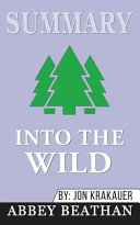 Summary of Into the Wild by Jon Krakauer