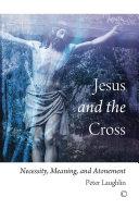 Jesus and the Cross Pdf/ePub eBook