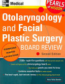 Otolaryngology and Facial Plastic Surgery Board Review  Pearls of Wisdom  Second Edition