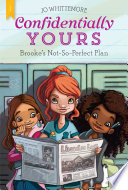 Confidentially Yours  1  Brooke s Not So Perfect Plan