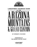 Longstreet Highroad Guide to the Arizona Mountains & Grand Canyon