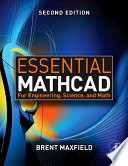 Essential Mathcad for Engineering  Science  and Math