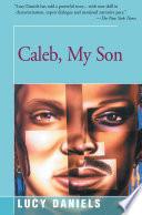 Caleb  My Son