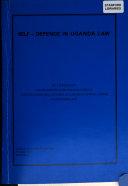Self-defence in Uganda Law