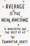 Average is the New Awesome Pdf/ePub eBook