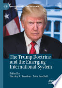 The Trump Doctrine and the Emerging International System