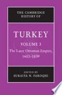 """The Cambridge History of Turkey"" by Kate Fleet, Suraiya N. Faroqhi, Reşat Kasaba"