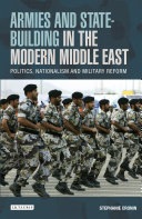 Armies and State building in the Modern Middle East