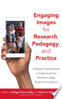 Engaging Images for Research  Pedagogy  and Practice