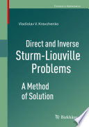Direct and Inverse Sturm-Liouville Problems