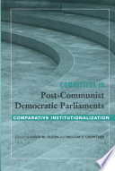 Committees in Post-Communist Democratic Parliaments