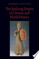 The Jiankang Empire in Chinese and World History Book PDF
