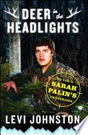 Deer In The Headlights Book PDF
