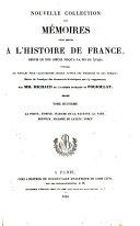 Nouvelle collection des mémoires pour servir à l'histoire de France, depuis le XIIIe siècle jusqu'à la fin du XVIIIe