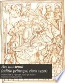 Ars Moriendi Editio Princeps Circa 1450