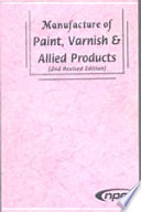 Manufacture of Paint  Varnish   Allied Products  2nd Revised Edition  Book