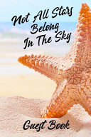 Not All Stars Belong In The Sky Guest Book