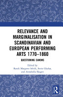 Pdf Relevance and Marginalisation in Scandinavian and European Performing Arts 1770–1860 Telecharger