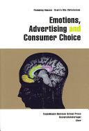 Emotions  Advertising and Consumer Choice