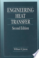 Engineering heat transfer william s janna google books engineering heat transfer second edition william s janna limited preview 1999 fandeluxe Gallery