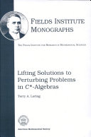 Lifting Solutions to Perturbing Problems in C*-algebras