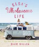 Elsa's Wholesome Life Pdf/ePub eBook