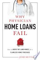 Why Physician Home Loans Fail Book PDF