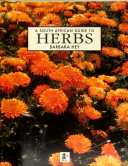 A South African Guide to Herbs