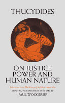 On Justice, Power, and Human Nature
