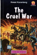 Books - Junior African Writers Series Lvl 5: Cruel War, The | ISBN 9780435983352