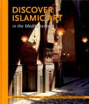 Discover Islamic Art in the Mediterranean