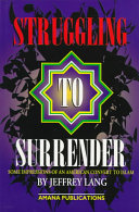 Struggling to Surrender: Some Impressions of an American ...