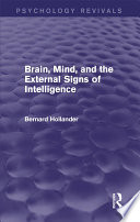 Brain  Mind  and the External Signs of Intelligence  Psychology Revivals  Book
