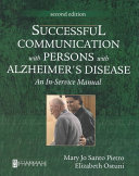 Successful Communication with Persons with Alzheimer s Disease