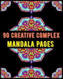 90 Creative Complex Mandala Pages