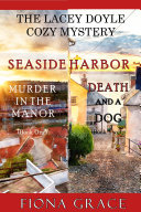 A Lacey Doyle Cozy Mystery Bundle: Murder in the Manor (#1) and Death and a Dog (#2) [Pdf/ePub] eBook