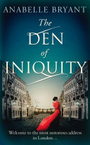 The Den Of Iniquity (Bastards of London, Book 1) Pdf/ePub eBook