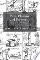 Pain  Pleasure and Perversity
