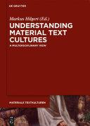 Understanding Material Text Cultures