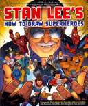 Stan Lee S How To Draw Superheroes
