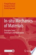 In situ Mechanics of Materials