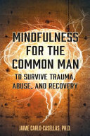 Mindfulness for the Common Man