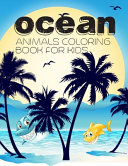 Ocean Animals Coloring Book For Kids