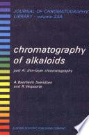 Chromatography of Alkaloids, Part A
