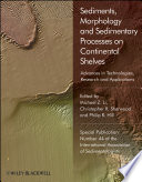Sediments  Morphology and Sedimentary Processes on Continental Shelves Book
