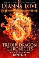 Treoir Dragon Chronicles of the Belador World: Book 3 Book